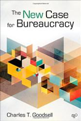 The New Case for Bureaucracy