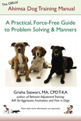 Official Ahimsa Dog Training Manual