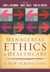 Managerial Ethics In Healthcare