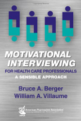Motivational Interviewing for Health Professionals