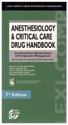 Anesthesiology and Critical Care Drug Handbook