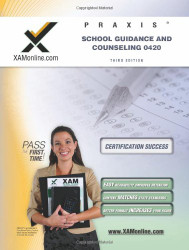 Praxis School Guidance and Counseling 20420 Teacher Certification Test Prep