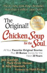 Chicken Soup For The Soul All Your Favorite Original Stories Plus 20 Bonus