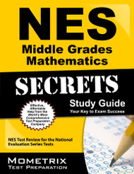 Nes Middle Grades Mathematics Secrets Study Guide