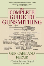 Complete Guide To Gunsmithing