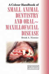 Small Animal Dental Oral and Maxillofacial Disease