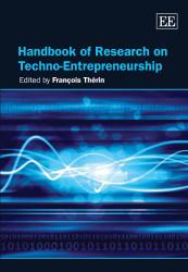 Handbook of Research on Techno-Entrepreneurship