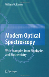 Modern Optical Spectroscopy with Exercises and Examples from Biophysics and Biochemistry