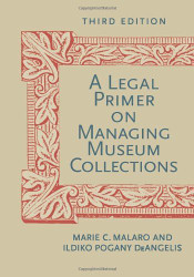 Legal Primer On Managing Museum Collections