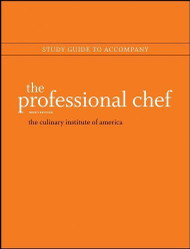 Professional Chef Study Guide By The Culinary Institute Of America