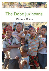 By Richard B Lee - The Dobe Ju/'Hoansi
