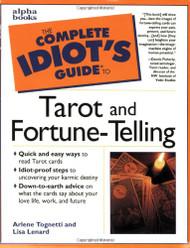 Complete Idiot's Guide to Tarot and Fortune-Telling
