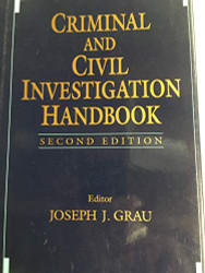 Criminal and Civil Investigation Handbook