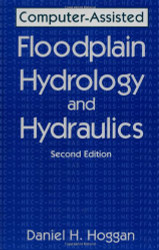 Computer-Assisted Floodplain Hydrology and Hydraulics