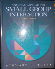 Systems Approach To Small Group Interaction