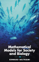 Mathematical Models for Society and Biology