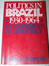 Politics In Brazil 1930-1964