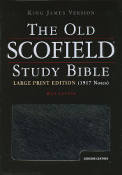 Old Scofield Study Bible Kjv Large Print Edition