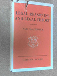 Legal Reasoning and Legal Theory