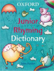 Oxford Junior Rhyming Dictionary 2009