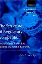 Structure of Regulatory Competition