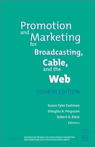Media Promotion and Marketing for Broadcasting Cable and the Internet