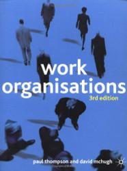 Work Organisations A Critical Approach