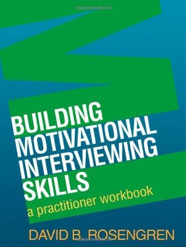 Building Motivational Interviewing Skills