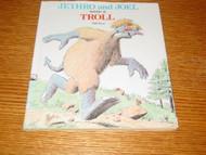 Jethro and Joel Were A Troll