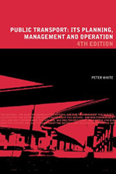 Public Transport Its Planning Management and Operation