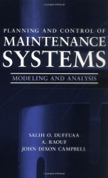Planning and Control of Maintenance Systems Modelling and Analysis