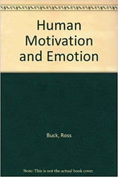 Human Motivation and Emotion
