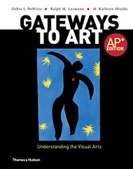 Gateways to Art AP Edition