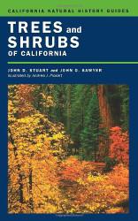 Trees And Shrubs Of California