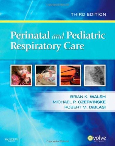 Perinatal And Pediatric Respiratory Care