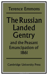 Russian Landed Gentry and the Peasant Emancipation of 1861