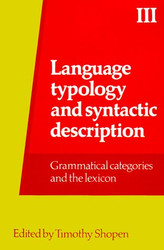 Language Typology and Syntactic Description Volume 3