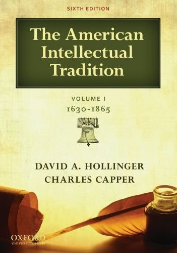 American Intellectual Tradition Volume 1