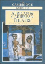 Cambridge Guide to African and Caribbean Theatre