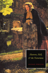Heaven Hell and the Victorians