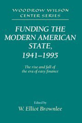 Funding the Modern American State 1941-1995