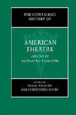 Cambridge History of American Theatre Volume 3