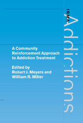 Community Reinforcement Approach to Addiction Treatment