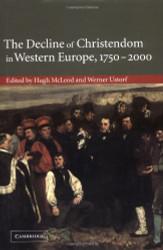 Decline of Christendom In Western Europe 1750-2000