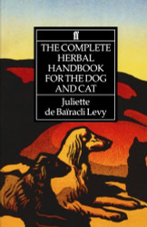 Complete Herbal Handbook For The Dog And Cat
