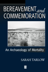 Bereavement and Commemoration