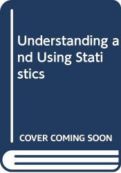 Understanding and Using Statistics