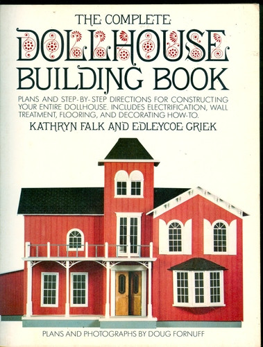 Complete Dollhouse Building Book