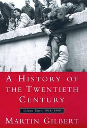 History Of The Twentieth Century Volume 3