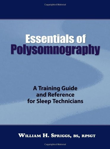 Essentials Of Polysomnography